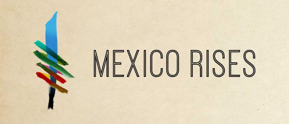 Mexico Rises