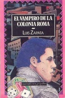 El vampiro de la colonia Roma Luis Zapata