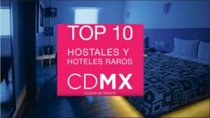 10 Hoteles Raros