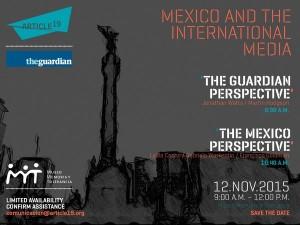 """92aa4d6d71d ARTICLE 19 y The Guardian invitan a las conferencias """"México y los medios  internacionales"""""""