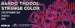Bardo Thodol y Strange Color en el imperial